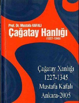Çağatay Xanlığı 1227-1345 - Mustafa qafalı