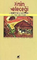 Dinin Geleceği-Richard Rotry-Gianni Vattimo-Derleme-Santiago Zabala-Rehmi G.öğdül-1980-101s