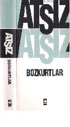 Bozqurtlar-Bozkurtların Ölümü-Ruman-1- Atsız-1946-629s