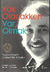 Yok Olacaqken Var Olmaq- Müjdat Gezen Ahmet-Mehmed Çağan 2010 233