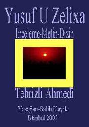 Yusuf U Zelíxa-Tebrizli-Ahmedi