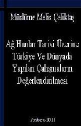 Ağ Hunlar Tarixi Üzerine Türkiye Ve Dünyada Yapılan Çalışmaların Değerlendirilmesi