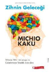 Zehnin Geleceği-Michio Kaku-Emre Qumral-2014-459s