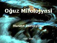 Oğuz Mifologiyası –Metod-Struktur-Rekonstruksiya- Seyfetdin Rzayov -Baki-2009 - 290s