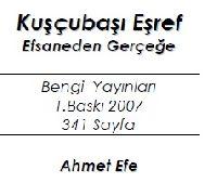 Quşçubaşı Eşref-Efsaneden Gerçeğe-Ehmed Efe-2007-23s