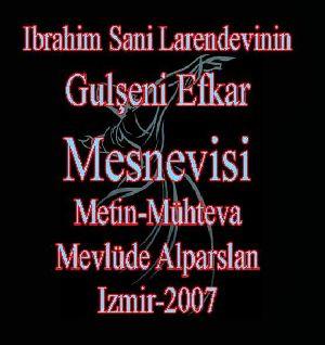 Ibrahim Sani Larendevinin Gülşeni Efkar Mesnevisi - Mevlüde Alparslan