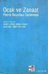 Ocaq Ve Zanaat-Pierre Bourdieu Derlemesi-Güney Çeğin-Emrah Göker-Alim Arlı-Ümid Tatlıcan-2010-659s