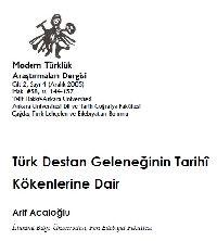 Türk Destan Gelneneğinin Tarixi Kökenlerine Dair Arif Acaloğlu  تورک دستان گلنگینین تاریخی کوکنلرینه دایر