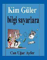 Kim Güler Bilgi Sayarlara