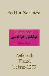Azerbaycan Folklorundan-Folklor Xezanesi