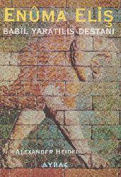 Enuma Elish-Babil Yaratılış Destani-Alexander Heidel-Ismet Birkan-2000-154s