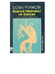 Bozqurd Efsaneleri Ve Gerçek-Orta Asya Qavimlerinin Tarixsel Gelişmeleri-Doğu Perincek-2001-225s