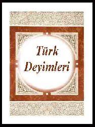 Türk Deyimleri