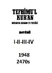 Tefhimul Quran-Quranın Anlamı Ve Tefsiri-4.Qapıq-Ebül Ala Mevdudi-1948-2470s