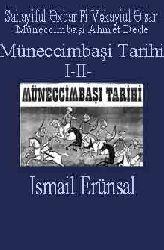 Sahayiful Axbar Fi Vekayiul E'sar-Müneccimbaşi Tarixi -I-II