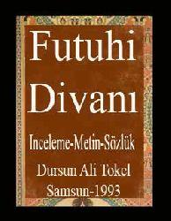 Futuhi Divanı-Inceleme-Metin-Sözlük