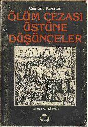 Ölüm Cezası Üstüne Düşünceler-Albert Camus-Arthur Koestler-1972-180s