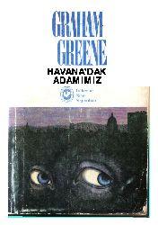 Havanadaki Adamımız-Graham Greene-Nihal Yeğinobalı -1974-300s