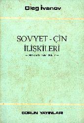 Sovyet-Çin Ilişgileri Altmışlarda Neler Oldu-Oleg İvanov-1979-60