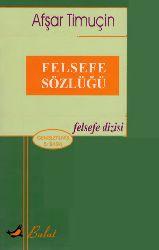 Felsefe Sözlügü-Afşar Timuçin-2004-553