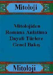 Mitolojiden Romana Anlatima Dayali Türlere Genel Bakış