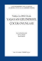 Yaşayan Geleneksel Cocuk Oyunları Türkiyede M.Öcal Oğuz - Petek Ersoy