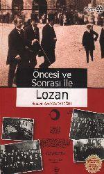 Öncesi Ve Sonrası İle Lozan-Hüseyin Avni Çavdaroğlu-2011-427S