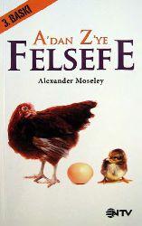 A dan Z eye Felsefe-Alexender Mosely-Ali Süha-2010-314s