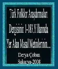 Türk Folklor Araşdırmaları Dergisinin 1-183-Yılarında Yer Alan Masal Metinlerinin....