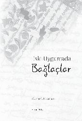 Eski Uygurcada BağLaclar-Akartürk Qaraxan  2014 262s
