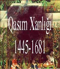 Kasım Hanlığı 1445-1681 Serkan Acar