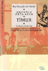 Anadolu Orta Asya Ve Timur-Embajada A Tamorlan-Ispanyol Sefiri Clavijonun Seyahat-Sifaret Izlemeleri-Ruy Gonzales De Clavijo-1993-209s