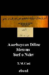 Azerbaycan Diline Mexsus Serf o Nehv