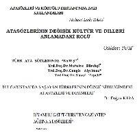 Atasözleri Ve Koroghlu Destanında Bazi Kullanımları-Mehmed Emin Bars-12s +2-Atasözlerinin Değişik Kültür Ve Dilleri Anlamadaki Rolu-Gülden Tüm-16s+3-Türk Atasözlerinde Bariş-Muşine Börekçi-17s+4-Bulqaristanda Yaşayan Türklerinin Düzgü Niteliğindeki Atasözleri Ve Deyimleri-Doğan Qaya-20s+5-Divani Luğ