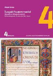 ilkçağ Felsefe Tarixi-4-Helenistlik Dönem Felsefesi-Epikurosçular-Stoacılar-Septikler -Ahmet Arslan-2008-579s