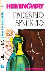 Paris Bir Şenlikdir-Ernest Hemingway-Saydam Özel-1975-236s