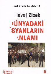 Dünyadaki Isyanların Anlamı-Slavoj Zizec-Osman Akınhay-2013-101s