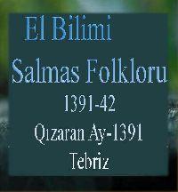 ائل بیلیمی درگیسی - سایی 42 سلماس فولکلورو - 1391 - EL BILIMI-SALMAS FOLKLORU - 1391-42