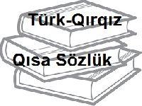 Türk-Qırqız Qısa Sözlük