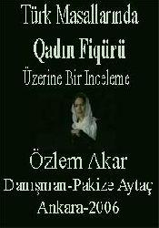 Türk Masallarında Qadın Fiqürü Üzerine Bir Inceleme