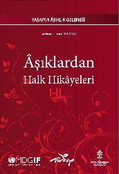 Yaşayan Aşıqlıq Geleneği-Aşıqlardan Xalq Hikayeleri-1-2-Timur Yilmaz-2011-893s