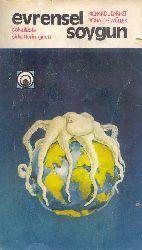 Evrensel Soyqun-Çokuluşlu Şirketlerin Gücü-Richard Barnet-Ronald Müller-Osman Deniztekin-1976-606s