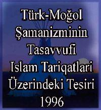 Türk-Moğol Şamanizminin Tasavvufi Islam Tarikatlari Üzerindeki Tesiri - Köprülüzade M.Fuad - Ferhat Tamir