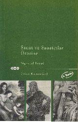 Sanat Ve Sanatçılar Üzerine-Siqmund Froyd-Çev-Kamuran Şipal-1994-358s