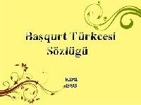 Başqurt Türkcesi Sözlügü