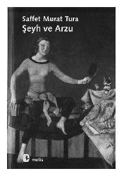 Şeyx Ve Arzu-Seffet Murad Tura-2002-156s