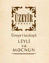 Leyli Və Məcnun - Üzeyir Hacıbəyli