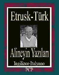 Alineyin Yazıları-Etrusk-Türk (Ingilizce-Italyano)