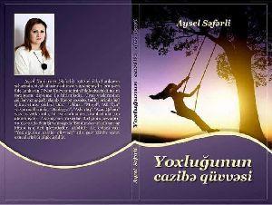 Yoxluğunun Cazibe Quvvesi-Aysel Seferli-Baki-2018-173