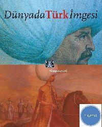 Dünyada Türk Imgesi , Özlem Kumrular